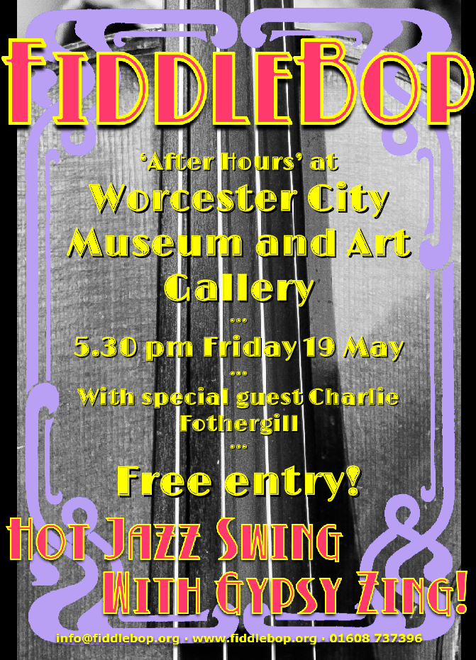 FiddleBop at Worcester Art Gallery and Museum, Friday 19 May 2017